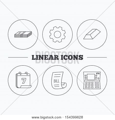 ATM, cash money and bill icons. Gold bar linear sign. Flat cogwheel and calendar symbols. Linear icons in circle buttons. Vector