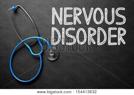 Medical Concept: Nervous Disorder - Medical Concept on Black Chalkboard. Medical Concept: Black Chalkboard with Nervous Disorder. 3D Rendering.