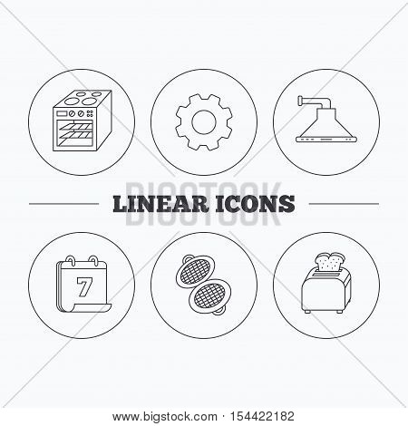 Oven, toaster and waffle-iron icons. Kitchen hood linear sign. Flat cogwheel and calendar symbols. Linear icons in circle buttons. Vector