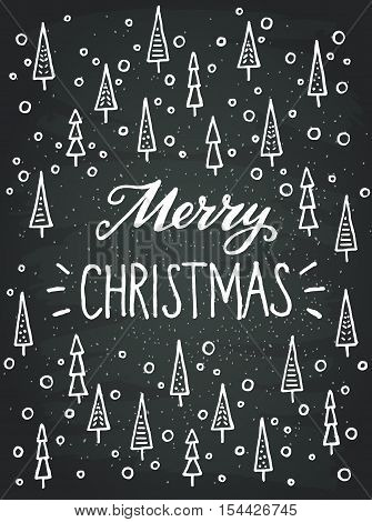 Merry Christmas lettering with hand drawn childish fir trees and snow on chalkboard background. Great design elements for invitation or greeting card holiday poster or event flyer.