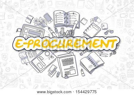 E-Procurement - Hand Drawn Business Illustration with Business Doodles. Yellow Word - E-Procurement - Cartoon Business Concept.