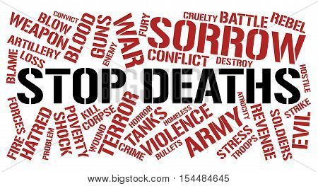 Stop deaths word cloud concept. White background.