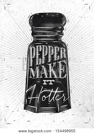 Poster pepper castor lettering pepper make it hotter drawing in retro style on dirty paper background.
