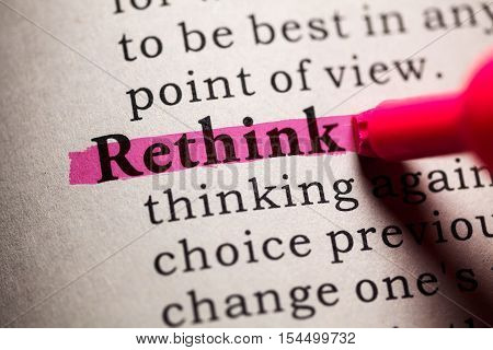 Fake Dictionary Dictionary definition of the word rethink.