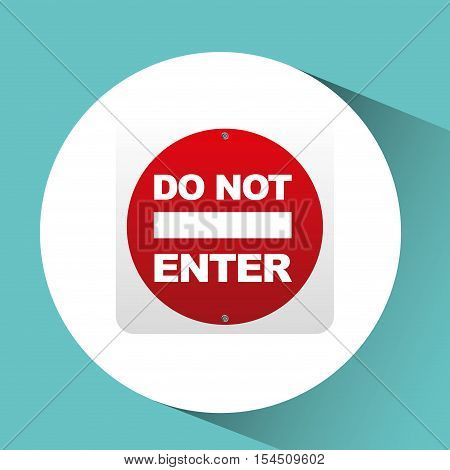 sing red do not enter icon design vector illustration eps 10