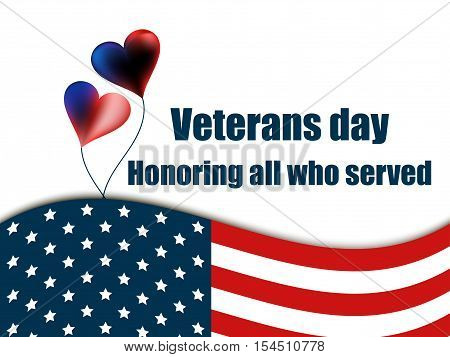 Veterans Day 11Th November. Honoring All Who Served. Veterans Day Greeting Card With Balloons And Th