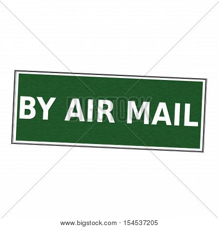 By air mail white wording on picture frame Green background