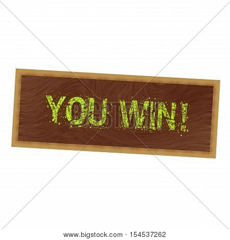 You win yellow wording on picture frame wood brown background