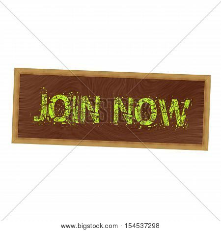 Join now yellow wording on picture frame wood brown background