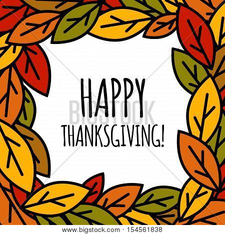 Illustration of happy thanksgiving day leaves frame. Colored autumn foliage background
