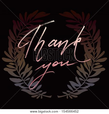Thank you hand drawn lettering calligraphy text on black background with dark olive branches. Grateful lettering. Vector illustration stock vector.