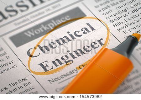 Chemical Engineer. Newspaper with the Jobs, Circled with a Orange Marker. Blurred Image with Selective focus. Job Seeking Concept. 3D.