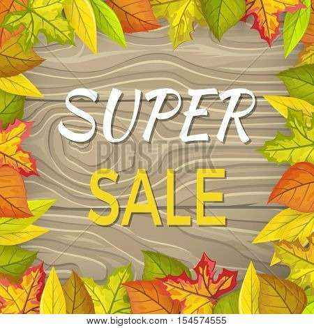 Super sale fall banner isolated on wooden background in foliage frame. Final thanksgiving day sale. Autumn sale concept. Sale element. Special offer. Discount price poster. Vector illustration