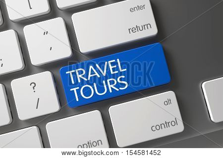 Concept of Travel Tours, with Travel Tours on Blue Enter Key on Modernized Keyboard. 3D Illustration.