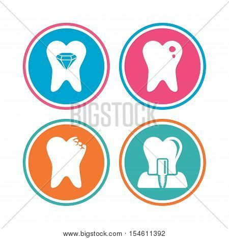 Dental care icons. Caries tooth sign. Tooth endosseous implant symbol. Tooth crystal jewellery. Colored circle buttons. Vector