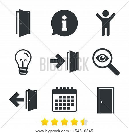 Doors icons. Emergency exit with arrow symbols. Fire exit signs. Information, light bulb and calendar icons. Investigate magnifier. Vector