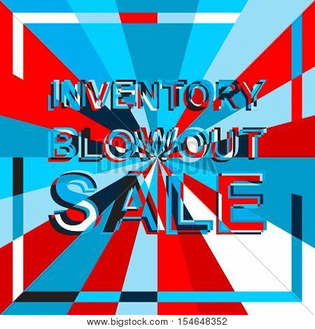 Big sale poster with INVENTORY BLOWOUT SALE text. Advertising blue and red  banner template