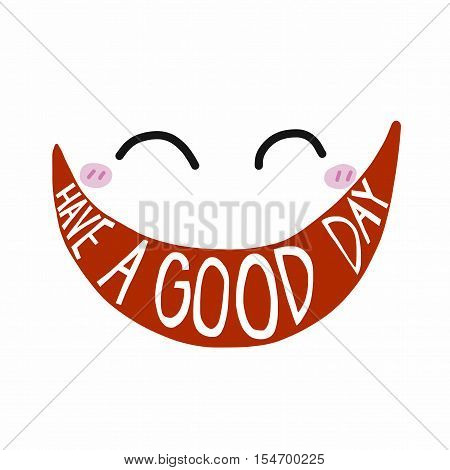 Have a good day smile face illustration