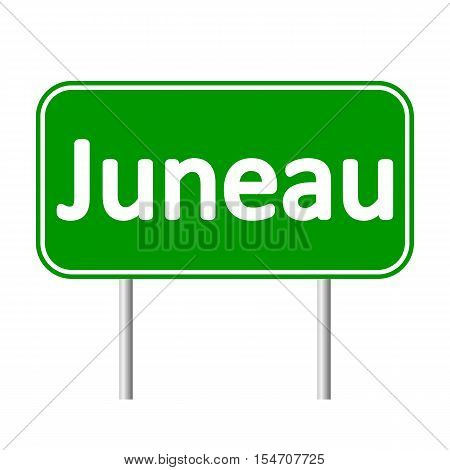 Juneau green road sign isolated on white background