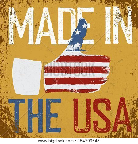 Made in the USA. Vintage poster. Retro vector illustration. Thumb up gesture symbol