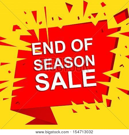 Big sale poster with END OF SEASON SALE text. Advertising boom and red  banner template