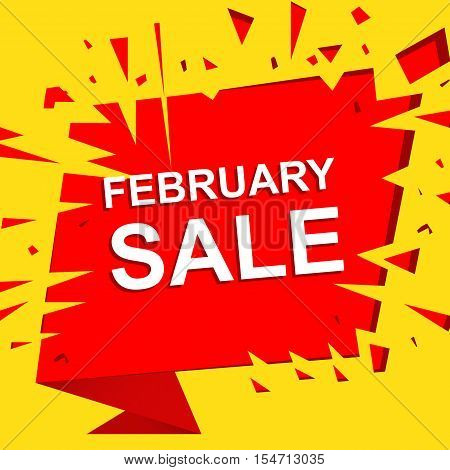 Big sale poster with FEBRUARY SALE text. Advertising boom and red  banner template