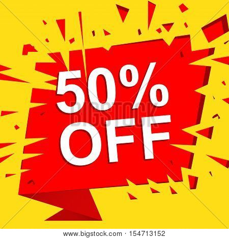 Big sale poster with 50 PERCENT OFF text. Advertising boom and red  banner template