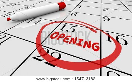 Opening Day Date Grand New Calendar Circled 3d Illustration