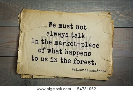 Top 20 quotes by Nathaniel Hawthorne - American novelist, Dark Romantic, and short story writer. 