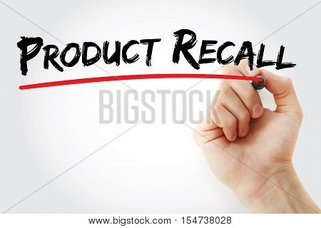 Hand Writing Product Recall With Marker