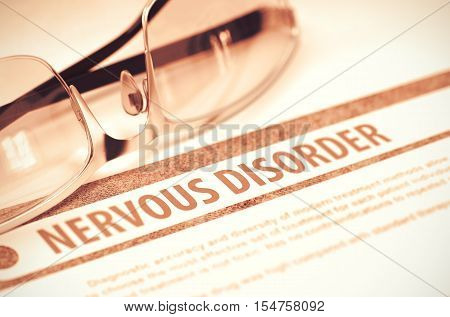 Nervous Disorder - Printed Diagnosis on Red Background and Specs Lying on It. Medicine Concept. Blurred Image. 3D Rendering.