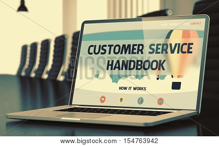 Laptop Display with Customer Service Handbook Concept on Landing Page. Closeup View. Modern Conference Room Background. Toned. Blurred Image. 3D Render.
