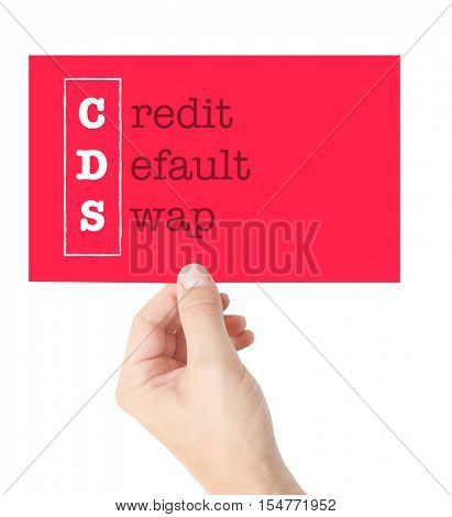 Credit Default Swap explained on a card held by a hand