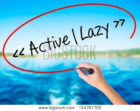 Woman Hand Writing Active - Lazy With A Marker Over Transparent Board