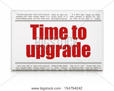 Time concept: newspaper headline Time To Upgrade on White background, 3D rendering