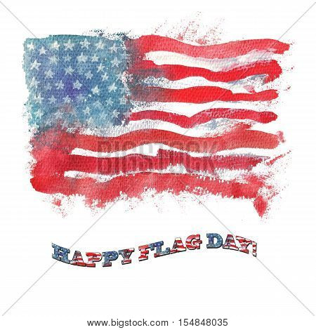 Symbols of American Government. Watercolor American Flag.Happy Flag Day Text.