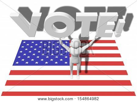 Vote! text 3d illustration, being held above somebody's head,as a concept of metaphor for people's activism, power and choice, isolated on white background, with stars and stripes underneath