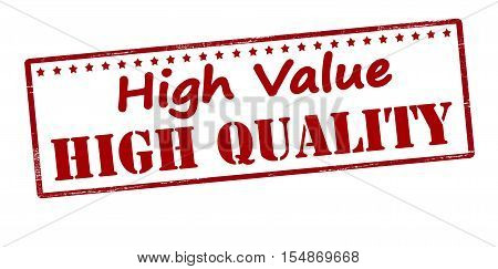 Rubber stamp with text high value and quality inside vector illustration