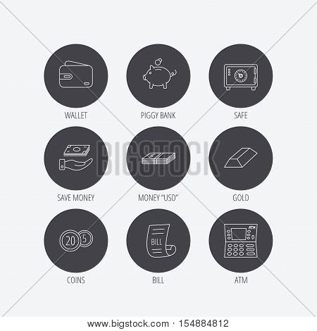 Piggy bank, cash money and wallet icons. Safe box, gold bar and dollar usd linear signs. Bill, coins and ATM icons. Linear icons in circle buttons. Flat web symbols. Vector