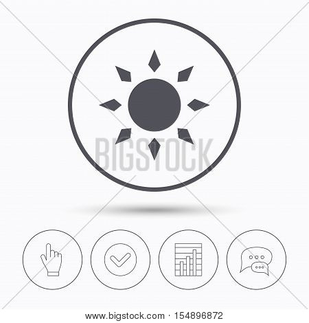 Sun icon. Sunny weather symbol. Chat speech bubbles. Check tick, report chart and hand click. Linear icons. Vector