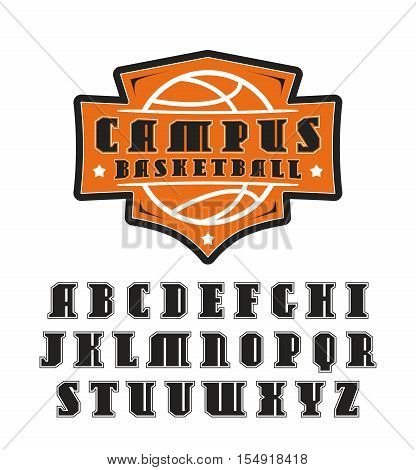 Serif font in college style with contour. Basketball emblem. Isolated on white background