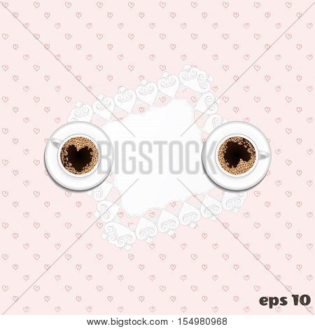 Vector seamless background. Cup of coffee hearts and love. The image can be used as a greeting card or invitation. On a napkin in the center can be arranged your inscription.