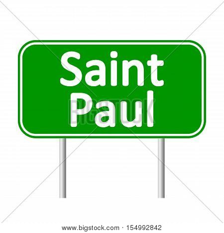 Saint Paul green road sign isolated on white background.