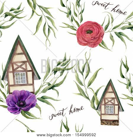 Sweet home watercolor seamless pattern. Watercolor house in Alpine style with eucalyptus leaves, anemone flowers and ranunculus isolated on white background. For design, textile and background