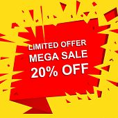 Big sale poster with LIMITED OFFER MEGA SALE 20 PERCENT OFF text. Advertising boom and red  banner template poster