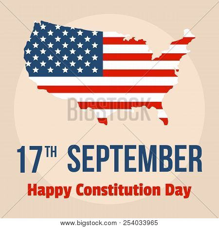 Happy Constitution Usa Day Background. Flat Illustration Of Happy Constitution Usa Day Vector Backgr