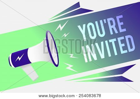 Word Writing Text You Re Are Invited. Business Concept For Please Join Us In Our Celebration Welcome