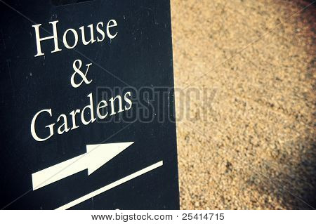 house and gardens traditional sign