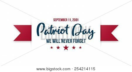 9/11 Patriot Day Background. Usa Patriot Day Horizontal Banner With Lettering We Will Never Forget.