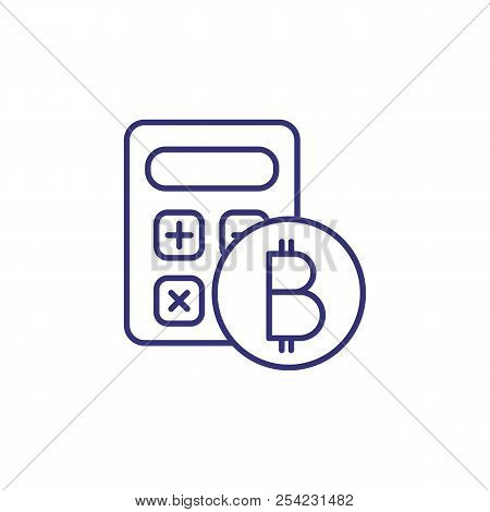 Bitcoin And Calculator Line Icon Cryptocurrency Rate Mining Currency Converter Co